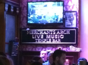 Merchants Arch Temple Bar - live music, amazing crowd